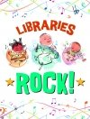 Libraries Rock poster