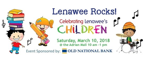 Celebrating Lenawee's Children event. march 10 from 10am-1 pm at the Adrian Mall
