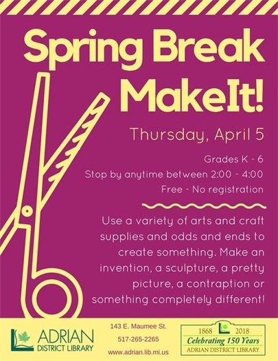 Spring break MakeIT flyer